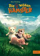 Alex Fielding: Die wilden Hamster. Rettet das Schlüsselblumental! ★★★