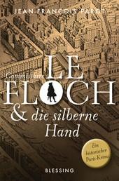 Commissaire Le Floch und die silberne Hand - Roman