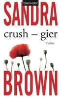 Sandra Brown: Crush - Gier ★★★★★