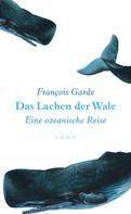 François Garde: Das Lachen der Wale ★★★★