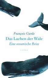 Das Lachen der Wale - Eine ozeanische Reise