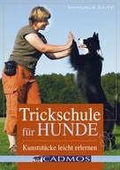 Manuela Zaitz: Trickschule für Hunde ★★★★★