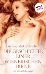 Die Geschichte einer Wienerischen Dirne - Von ihr selbst erzählt