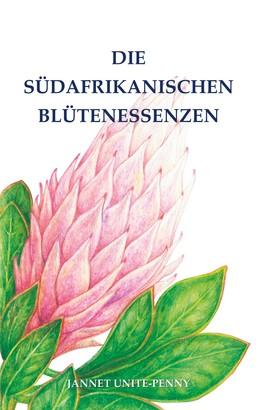Die Südafrikanischen Blütenessenzen