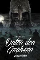 Max Stascheit: Unter den Gräbern