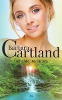 Barbara Cartland: Geliebte Dominica ★★★★