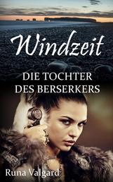 Windzeit - Die Tochter des Berserkers