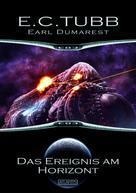 E. C. Tubb: Earl Dumarest 26: Das Ereignis am Horizont ★★★
