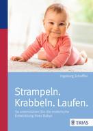 Ingeborg Scheffler: Strampeln. Krabbeln. Laufen. ★★★★