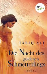 Die Nacht des goldenen Schmetterlings - Roman
