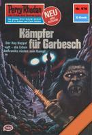 William Voltz: Perry Rhodan 976: Kämpfer für Garbesch ★★★★