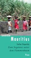 Stefan Slupetzky: Lesereise Mauritius