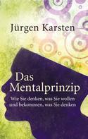 Jürgen Karsten: Das Mentalprinzip ★★★★★