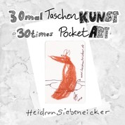 30mal Taschenkunst - 30times Pocket Art