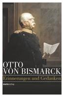 Otto von Bismarck: Otto von Bismarck - Politisches Denken