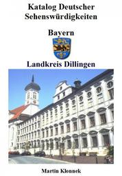 Dillingen - Sehenswürdigkeiten des Landkreises Dillingen/Donau