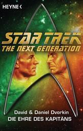 Star Trek - The Next Generation: Die Ehre des Captain - Roman