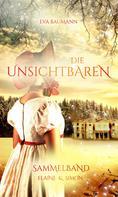 Eva Baumann: Die Unsichtbaren