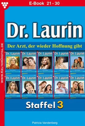 Dr. Laurin Staffel 3 – Arztroman