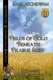 Fields of Gold Beneath Prairie Skies - Canadian Historical Brides