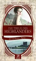 Rebecca Michéle: Die Treue des Highlanders ★★★★