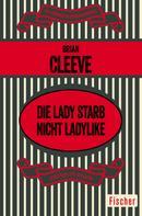 Brian Cleeve: Die Lady starb nicht ladylike ★★★★