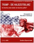 Frankfurter Allgemeine Archiv: Trump – Die Halbzeitbilanz ★★★