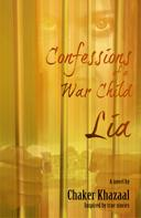 Chaker Khazaal: Confessions of a War Child (Lia)