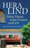 Hera Lind: Mein Mann, seine Frauen und ich ★★★★