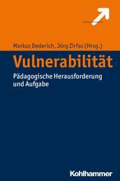 Vulnerabilität - Pädagogische Herausforderungen