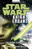 John Jackson Miller: Star Wars™ Knight Errant ★★★★