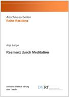 Anja Lange: Resilienz durch Meditation
