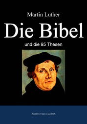 Die Bibel - und die 95 Thesen