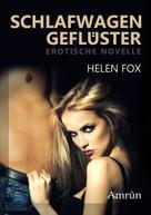 Helen Fox: Schlafwagengeflüster: Erotischer Kurzroman ★★★★