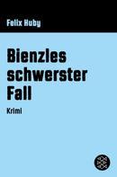 Felix Huby: Bienzles schwerster Fall ★★★★