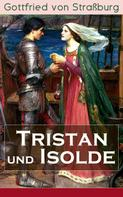 Gottfried von Straßburg: Tristan und Isolde