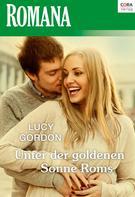 Lucy Gordon: Unter der goldenen Sonne Roms ★★★★