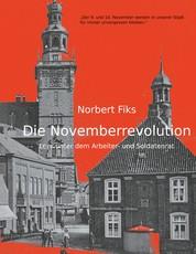 Die Novemberrevolution - Leer unter dem Arbeiter- und Soldatenrat