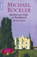 Michael Böckler: Sterben wie Gott in Frankreich ★★★★