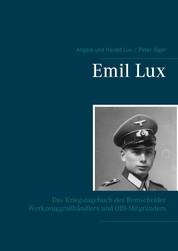 Emil Lux - Das Kriegstagebuch des Remscheider Werkzeuggroßhändlers und OBI-Mitgründers