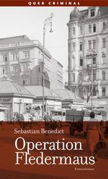 Operation Fledermaus - Kriminalroman