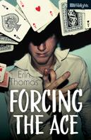 Erin Thomas: Forcing the Ace