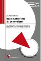 Josef Schleifstein: Reale Geschichte als Lehrmeister