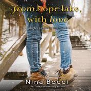 From Hope Lake, with Love - Hopeless Romantics, Book 3.5 (Unabridged)