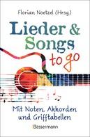 Florian Noetzel: Lieder & Songs to go