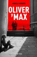 Ángela Armero: Oliver y Max