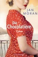 Jan Moran: Die Chocolatière ★★★★