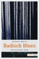 Michael Moritz: Badisch Blues ★★★★