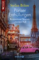 Stefan Böhm: Pariser Enthüllungen - Kommissar Sturnis zweiter Fall ★★★★