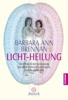 Barbara Ann Brennan: Licht-Heilung ★★★★
